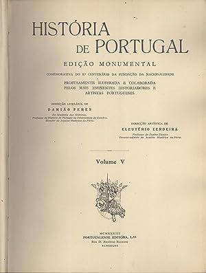 História de Portugal. Edição Monumental. Volume 5: Terceira Época (1557...