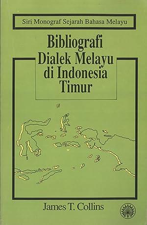 Bibliografi Dialek Melayu di Indonesia Timur (Siri: Collins, James T.