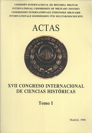 Actas del XVII Congreso Internacional de Ciencias Históricas: Tomo 1: International ...