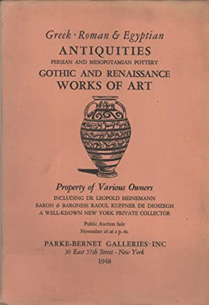 Greek, Roman & Egyptian Antiquities, Persian and Mesopotamian Pottery, Gothic and Renaissance ...