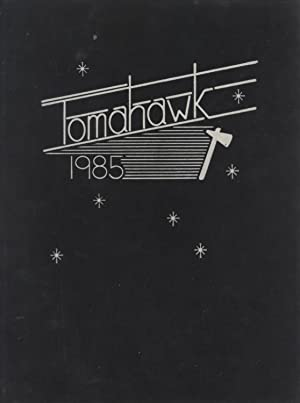 Wm. S. Hart High School Year Book, Tomahawk, Vol. 38, 1985