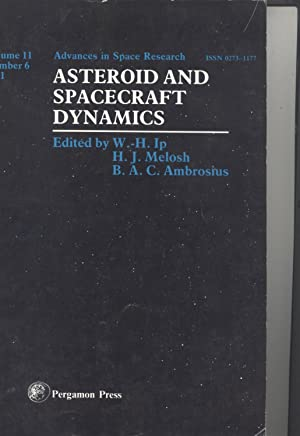 Asteroid and Spacecraft Dynamics: Proceedings of the Topical Meetings of the COSPAR ...