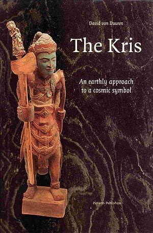 The Kris: An Earthly Approach to a Cosmic Symbol: David van Duuren