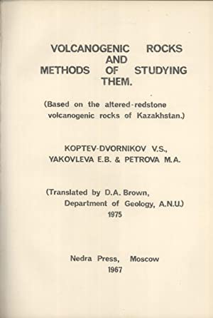 Volcanogenic Rocks and Methods of Studying Them; Based on the Altered-Redstone Volcanogenic Rocks ...