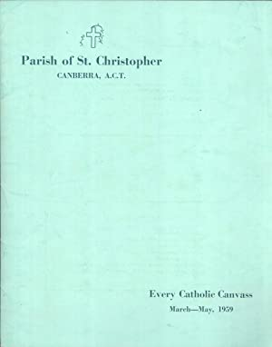 Parish of St. Chrisopher, Canberra, A.C.T.: Every Catholic Canvass, March-May, 1959