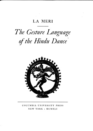 The Gesture Language of the Hindu Dance: La Meri (Russell Meriwether Hughes)