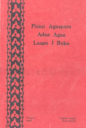 Pisini Agaapara Adaa Agaa Laapo I Buku: Common Usage Dictionary: Franklin, Karl J. & Kirapeasi, ...