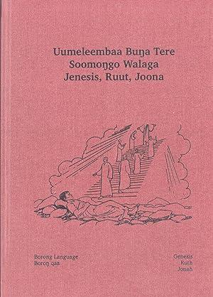 Uumeleembaa Buna Tere Soomongo Walaga: Jenesis, Ruut, Joona (The Books of Genesis, Ruth and Jonah ...