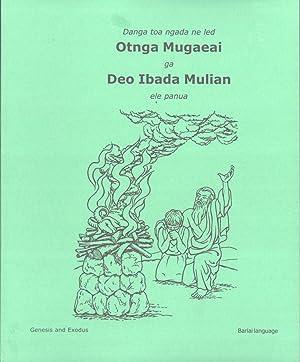 Danga Toa Ngada Ne Led Otnga Mugaeai Ga Deo Ibada Mulian Ele Panua (Genesis and Exodus in the ...