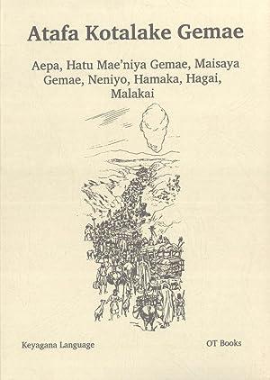 Atafa Kotalake Gemae: Aepa, Hatu Mae'niya Gemae, Maisaya Gemae, Neniyo, Hamaka, Hagai, Malakai...