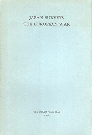 Japan Surveys the European War: The Tokyo Press Club