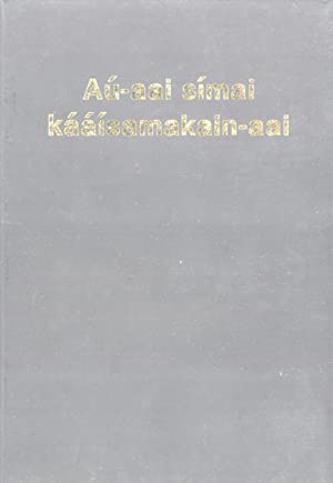 Aú-aai símai kááisamakain-aai = The New Testament in the Awiyaana ...