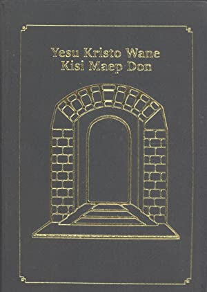 Yesu Kristo Wane Kisi Maep Don: Ono Revised New Testament (The Revised New Testament in the Ono ...