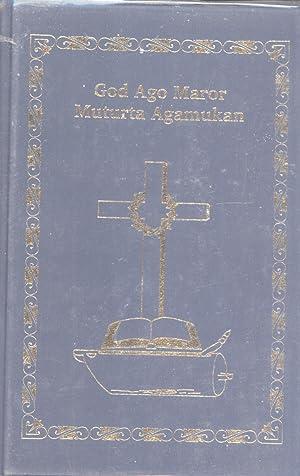 God Ago Maror Muturta Agamukan (The New Testament in the Bargam Language, Madang Province, Papua ...