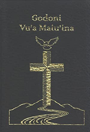 Godoni Vu'a Maiu'ina: Ese New Testament (In the Ese (Managalasi Language) and New ...