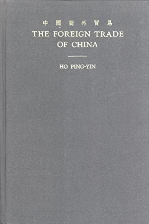 The Foreign Trade of China: Ho Ping-Yin