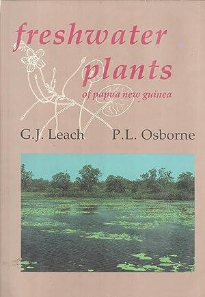 Freshwater Plants of Papua New Guinea: Leach, Gregory J.;Osborne,