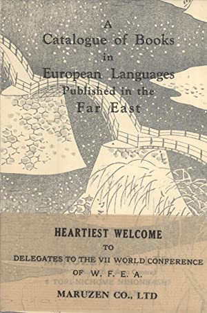 A Catalogue of Books in European Languages Published in the Far East: Maruzen Company
