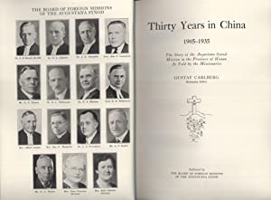 Thirty Years in China, 1905-1935: the Story of the Augustana Synod Mission in the Province of Honan...