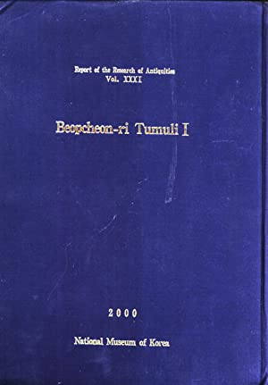 Beopcheon-ri Tumuli I (Report of the Research of Antiquities, 31): Song Ui-jong & Yun Hyong-won
