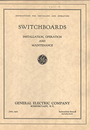 Instructions for Installing and Operating Switchboards: Installation, Operation and Maintenance (...