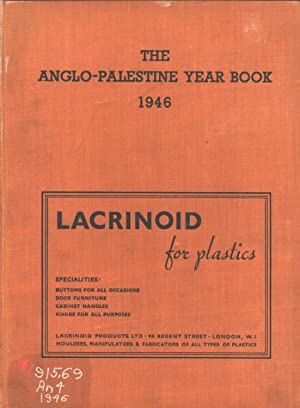 The Anglo-Palestine Year Book, 1946: Maps in Colour, Illustrations, Indexes, Geographical Register ...