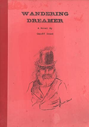 Wandering Dreamer: A Novel: Dowd, Geoff