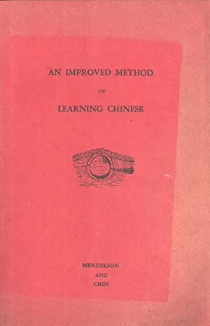 An Improved Method of Learning Chinese: Anne Mendelson & Chin Tzu-chi