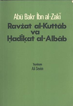 Ravzat al-Kuttab va Hadikat al-Albab: Abu Bakr Ibn al-Zaki (author); Ali Sevim (editor)