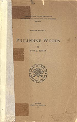 Philippine Woods (Technical Bulletin, 7): Reyes, Luis J.