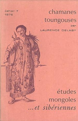 Chamanes Toungouses (Études Mongoles et Sibériennes. Cahier, 7): Delaby, Laurence