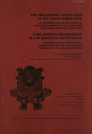 The Pre-Hispanic Population of the Santa Marta Bays: A Contribution to the Study of the Development...