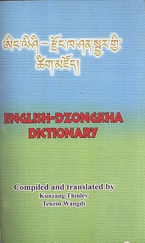 English-Dzongkha Dictionary: Ain-Lisi-Rdzon-Kha san Sbyar Gyi Tshig Mdzod: Kunzang Thinley & Tenzin...