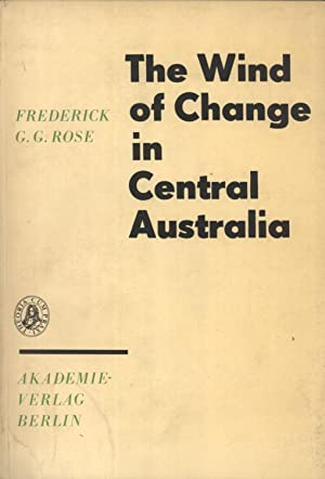 The Wind of Change in Central Australia (Deutsche Akademie der Wissenschaften zu Berlin. Sektion f&...