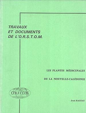 Les Plantes Médicinales de la Nouvelle-Calédonie (Travaux et Documents de l'...