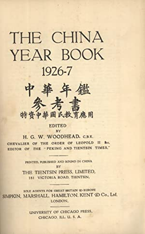 The China Year Book: 1926-7: Woodhead, H. G. W. (editor)