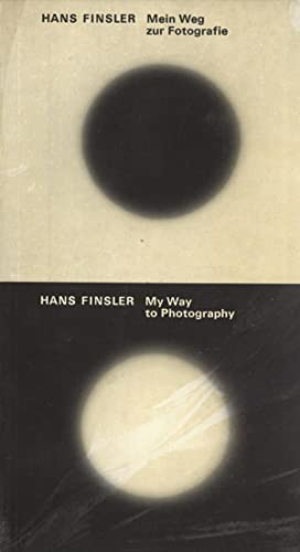 Mein Weg zur Fotografie / My Way to Photography: Finsler, Hans