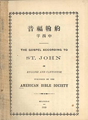The Gospel According to St. John in English and Cantonese