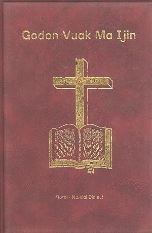 Godon Vuak Ma Ijin (The New Testament in the Namiai Language, Oro Province, Papua New Guinea)