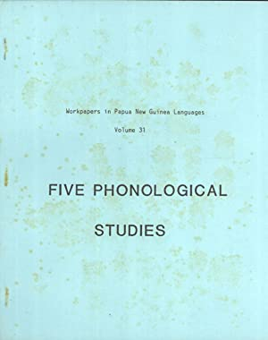 Five Phonological Studies (Workpapers in Papua New Guinea Languages, 31): Jean May; Eunice Loeweke;...