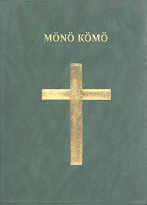 Mönö Kömö (The New Testament in the Haruai Language, Madang Province, Papua New...