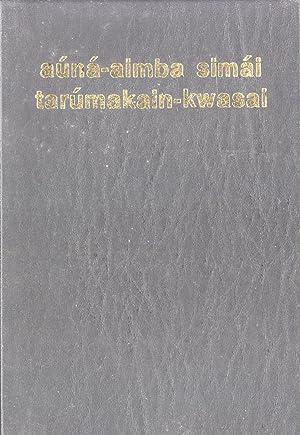 Aúná-aimba Simái Tarúmakain-kwasai: Kosena New Testament, Kosena ...