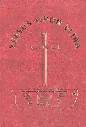 Yeesus Opor Eliwa: Opor Enuma Eena Mua Maneka Yiamiya Kaikak Nain (The New Testament in the Mauwake...