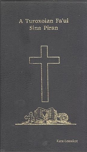 A Turoxoian Fa'ui Sina Piran: Kara-Lemakot New Testament