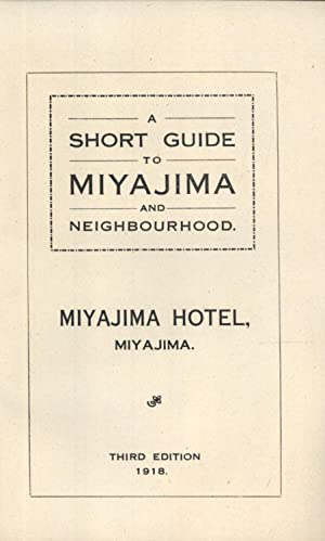 A Short Guide to Miyajima and Neighbourhood: Miyajima Hotel