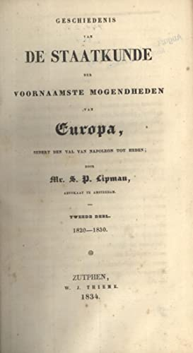 Geschiedenis van de Staatkunde der Voornaamste Mogendheden van Europa, Sedert den val van Napoleon ...