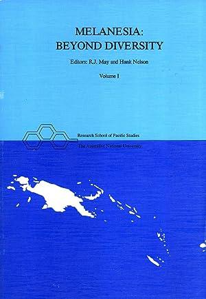 Melanesia, Beyond Diversity: May, R. J. & Nelson, Hank (editors)