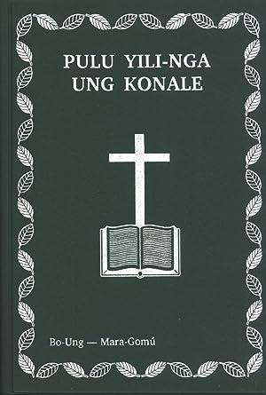 Pulu Yili-nga Ung Konale: Pulu Yiyli-ni Nimba Panjipa Mi Lirimu Ung Konale. God's New Talk ...