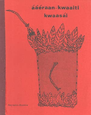 Ááéraan-Kwaaiti Kwaasái: Kosena Culture Book 2, Customs: Doreen Marks
