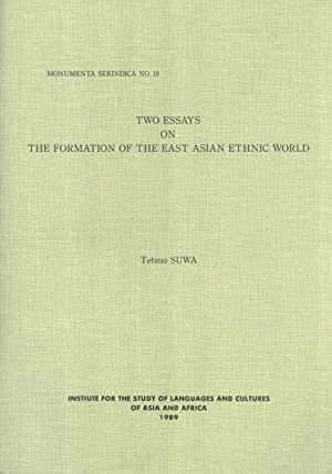 Two Essays on the Formation of the: Suwa, Tetsuo